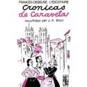 Cronicas de Caravetas reculhidas per J.-F. Brun - Francés Deseuse L'Escotaire