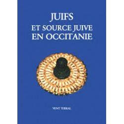 Juifs et source juive en occitanie - Collectif