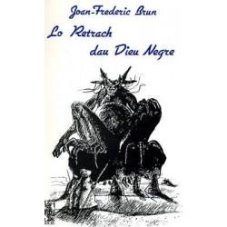 Lo Retrach dau Dieu Negre - Joan-Frederic Brun - ATS 99