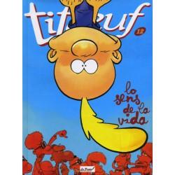 Titeuf lo sens de la vida (BD tome 12) - Zep