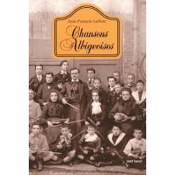 Chansons Albigeoises - Jean-François Laffont
