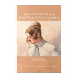 Lettres de la Félibresse rouge Lydie Wilson de Ricard (1850-1880) - Rose Blin-Mioch