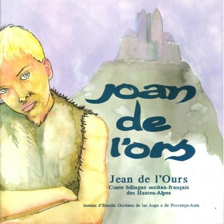 Joan de l'ors (Jean de l'Ours), conte bilingue des Hautes-Alpes occitan-français - Couverture