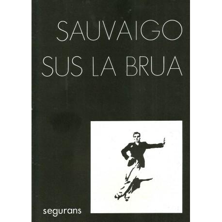 Sus la brua - Jan Luc Sauvaigo (à la limite)