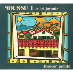 Forever polida - Moussu T e lei jovents