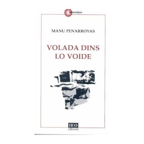 Volada dins lo voide - Manu Penarroyas