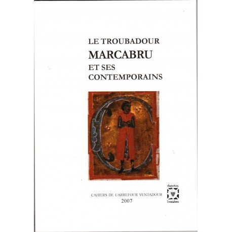 Le troubadour Marcabru et ses contemporains - Collectif