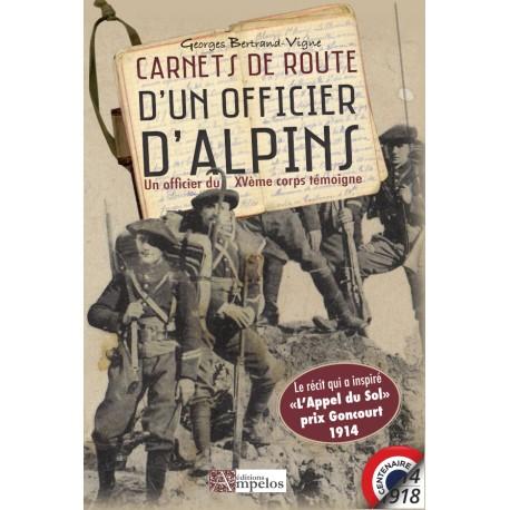 Carnets de route d'un officier d'Alpins – Un officier du Xvème corps témoigne. - Georges Bertrand-Vigne