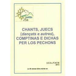 Chants, juecs (dançats e autres), comptinas e dichas per los pechons