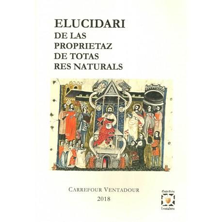 ELUCIDARI DE LAS PROPRIETAZ DE TOTAS RES NATURALS