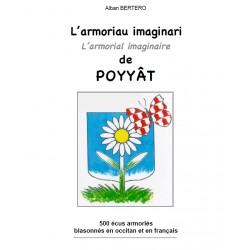 L'Armoriau imaginari de Poyyât - Alban Bertero - L'Armorial imaginaire de Poyyât