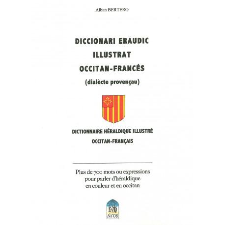 Diccionari eraudic illustrat occitan-francés - Alban Bertero