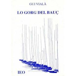 Lo Gorg del bauç - Gui Vialà