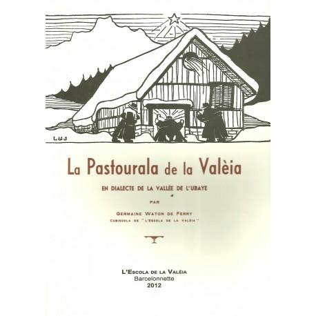 La Pastourala de la Valèia - Germaine Waton de Ferry