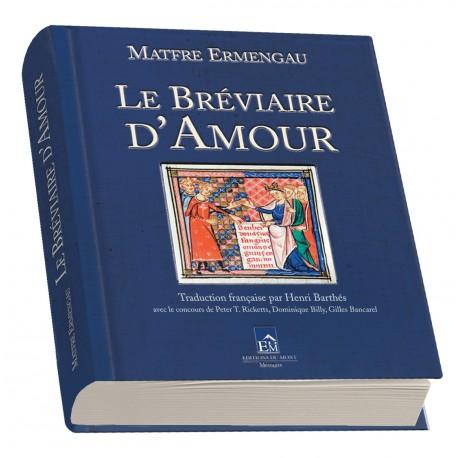 Le Bréviaire d'Amour - Maftre Ermengau - Traduction française Henri Barthés