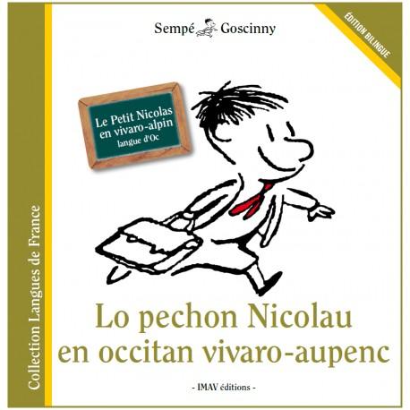Lo Pechon Nicolau en occitan vivaro-aupenc - Le Petit Nicolas en vivaro-alpin : langue d'oc - Sempé et Goscinny