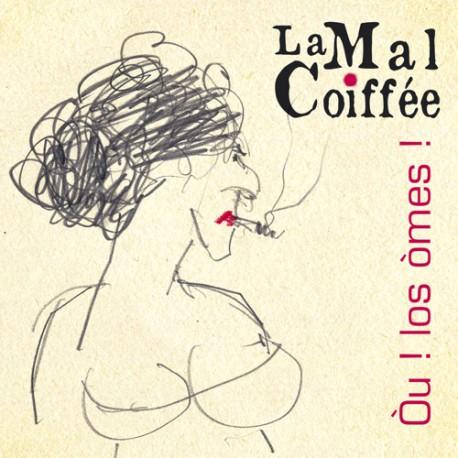 Òu ! Los òmes ! - La Mal Coifée (CD polyphonies occitanes féminines)