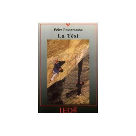 La Tèsi - Pèire Pessamessa (Pierre Pessemesse) - ATS 127