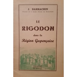 Le rigodon dans la région Gapençaise - Justin Barrachin