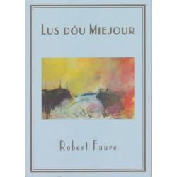 Lus dóu Miejour - Robert Faure