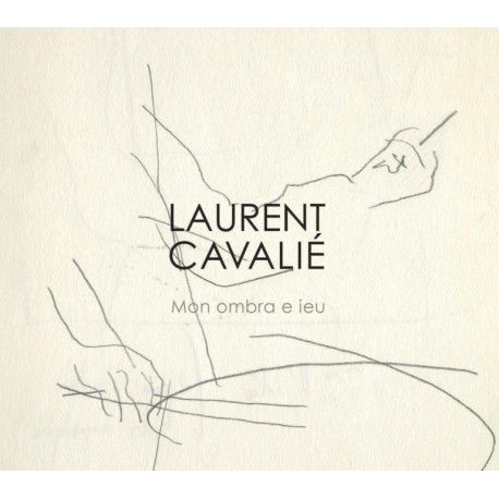 Mon ombra e ieu - Laurent Cavalié (CD)