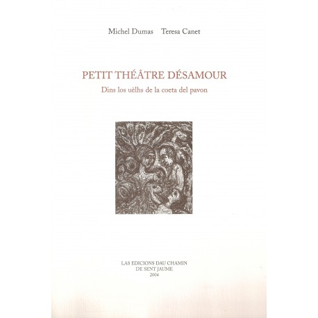 Petit théâtre désamour - Michel Dumas - Teresa Canet