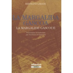 La margalida gascoa - La margalide gascoue - Bertrand Larade