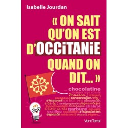 On sait qu'on est d'Occitanie quand on dit… Isabelle Jourdan