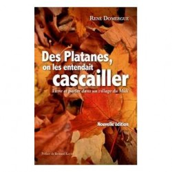 Des Platanes, on les entendait cascailler - René Domergue