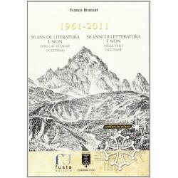 1961-2011 50 ans de literatura e non dins las valadas occitanas - Franc Bronzat