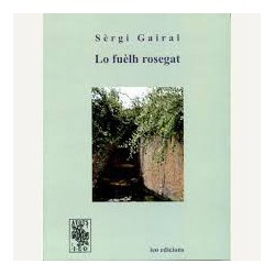Lo fuèlh rosegat - Sèrgi Gairal
