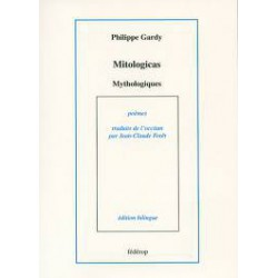 Mitologicas - Philippe Gardy