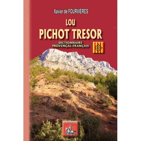 Lou pichot tresor - Xavier de Fourvières - Provençal-français