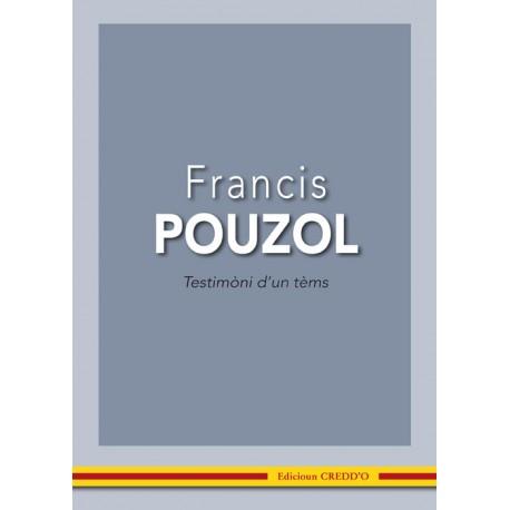Testimòni d'un temps - Francis Pouzol
