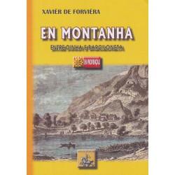 En montanha - Entre Dinha e Barciloneta - Xavièr de Forvièra