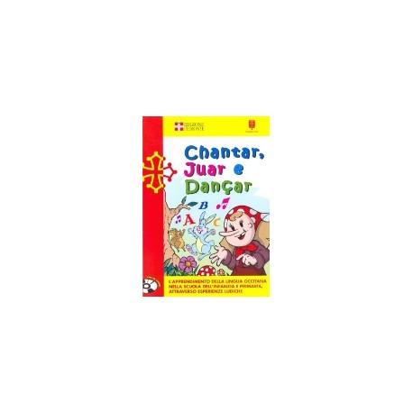 Chantar, juar e dançar (libre + guide + CD) - D. Anghilante, G. Bianco