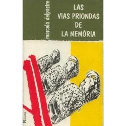 Las vias priondas de la memòria - Marcela Delpastre