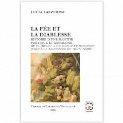 La Fée et la diablesse - Lucia Lazzerini - Histoire d'une hantise poétique et mondaine