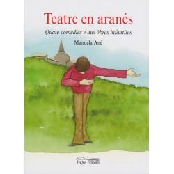 Teatre en aranés - Manuela Ané