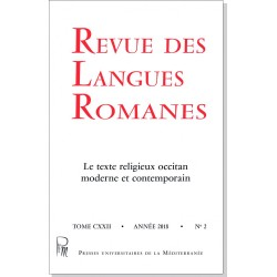 Revue des Langues Romanes - Tome 122-2 (2018 n°2) - Le texte religieux occitan moderne et contemporain