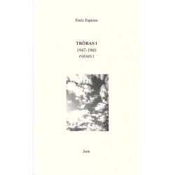 Tròbas 1 (1947-1960) Poèmes 1 - Henri Espieux