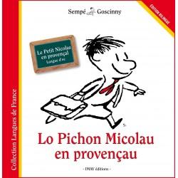 Lo Pichon Micolau en provençau - Le Petit Nicolas en provençal : langue d'oc - Sempé et Goscinny