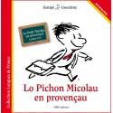 Lo Pichon Micolau en provençau - Le Petit Nicolas en provençal (langue d'oc) - Sempé et Goscinny