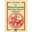 Le particularisme aquitain-gascon au Moyen-Âge - Xavier Beltour