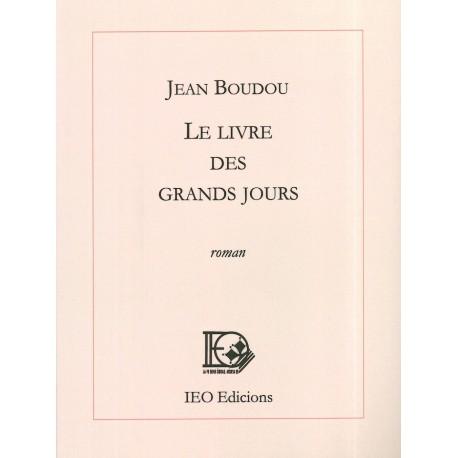 Le livre des grands jours - Jean Boudou