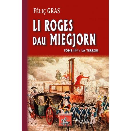 Li Roges dau Miegjorn - Tòme II èn: la Terror - Fèlis GRAS