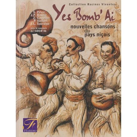 Yes Bomb'Ai - S. Pesce, J.-P. Baquié, Z. Castellon, P. Vaillant, J.-L. Sauvaigo - Libret + CD