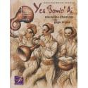 Yes Bomb'Ai - S. Pesce, J.-P. Baquié, Z. Castellon, P. Vaillant, J.-L. Sauvaigo (livre CD)