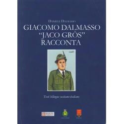 "Giaccomo Dalmasso ""Jaco Gròs"" racconta - Daniele Dalmasso"