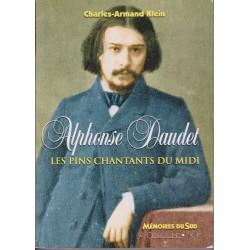 Alphonse Daudet - Les pins chantants du midi - Charles-Armand Klein